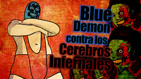 Blue Demon contra los cerebros infernales