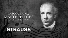 Discovering Masterpieces of Classical Music - Strauss