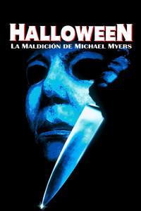 Halloween - La maldición de Michael Myers