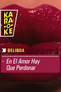 Karaoke - Belinda - En el amor hay que perdonar