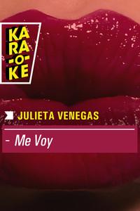 Karaoke - Julieta Venegas - Me voy