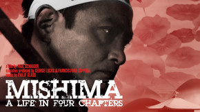Mishima: A Life in Four Chapters
