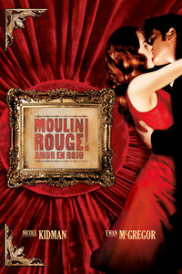 Moulin Rouge: Amor en rojo
