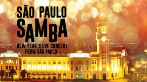 São Paulo Samba: New Year's Eve Concert from Sãao Paulo