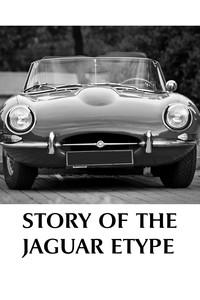 Story of the Jaguar Etype