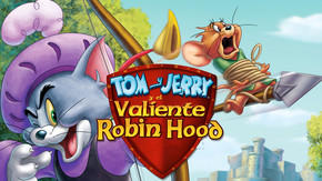 Tom and Jerry y el valiente Robin Hood