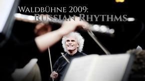 Waldbühne 2009: Russian Rhythms