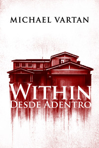 Within: Desde adentro